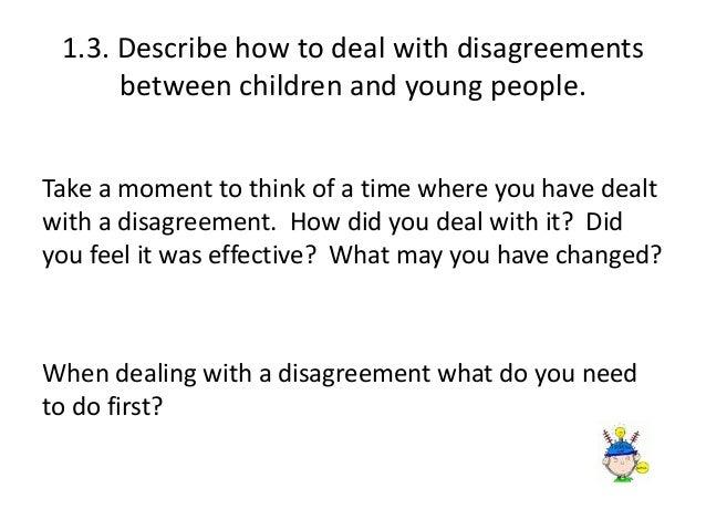 describe how own behaviour could promote effective interactions with children and young people Tda23 communication and professional relationships with children,  describe how own behaviour could: promote effective interactions with children and young people.