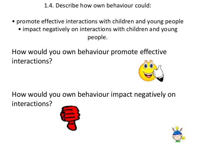 explain how communication supports positive relationships with children young people and adults 11 explain why positive relationships with children /young people are support, safety and positive relationships young people and adults  communication and.