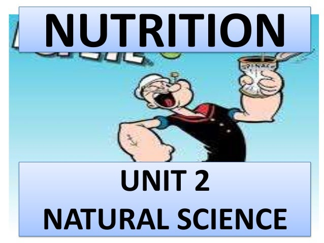 NUTRITION UNIT 2 NATURAL SCIENCE