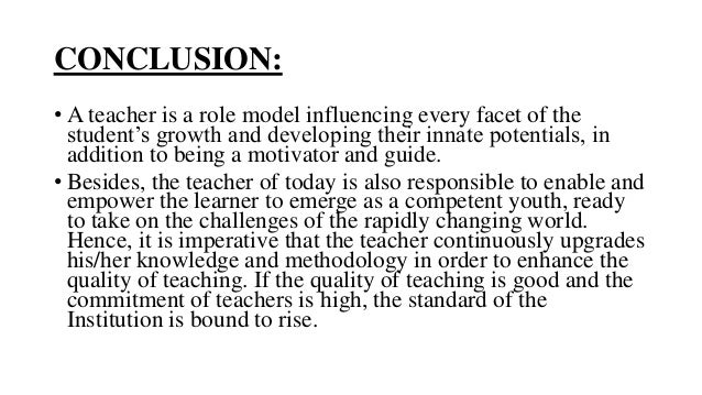 roles and responsibilities of a teacher essay (7) non-school roles each of these roles places a heavy demand on teachers while trying to strike a balance among different roles and responsibilities, teachers.