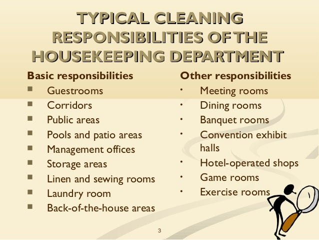 identify basic management functions of the executive housekeeper 2 3 3 typical cleaningtypical cleaning responsibilities oftheresponsibilities - Housekeeping Responsibilities