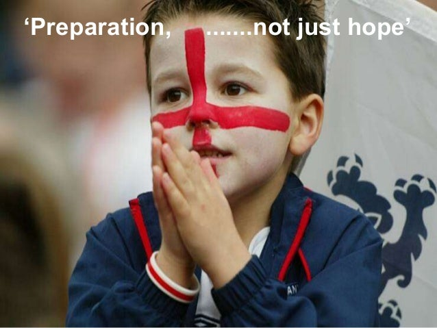 'Preparation, .......not just hope'  INSERT VISUAL  Level 2 Award, Certificate & Diploma in Increasing Participation in Sp...