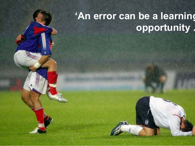 • INSERT VISUAL  'An error can be a learning  Level 2 Award, Certificate & Diploma in Increasing Participation in Sport an...