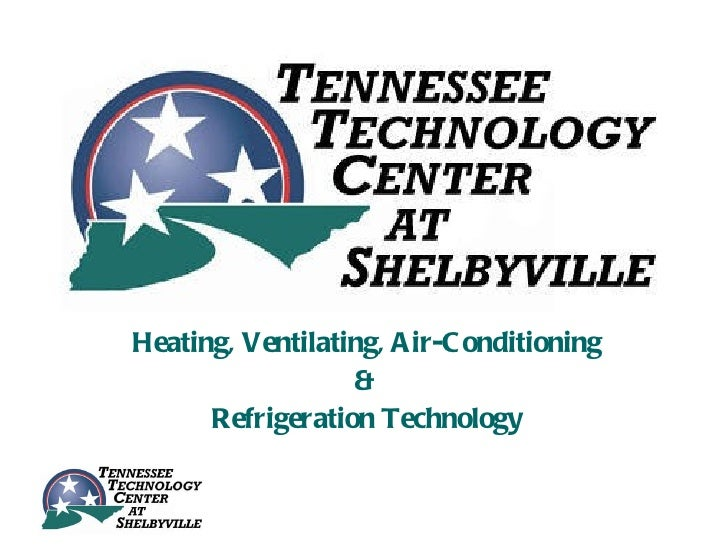Heating, Ventilating, A ir-C onditioning                  &      Refrigeration Technology