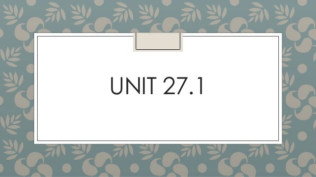 UNIT 27.1