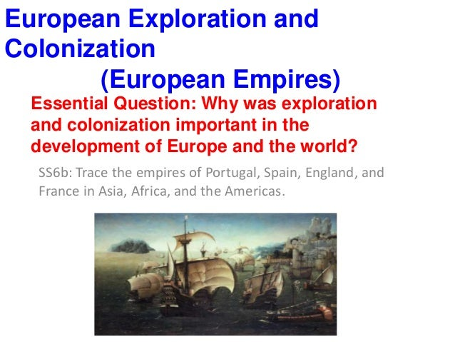 the factors that led to the colonization of africa by the europeans Name: tutor: course: date: main factors leading to european colonization of africa towards the end of the 19 th century, around 1870s and 1900, africa was faced with imperial aggression, military invasions, diplomatic pressure and finally, a conquest by the european nations (iweriebor 2013.