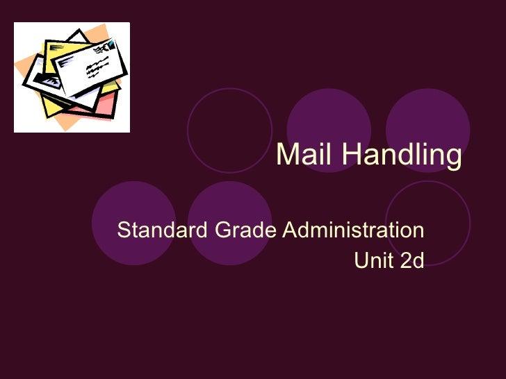 Mail Handling Standard Grade Administration Unit 2d