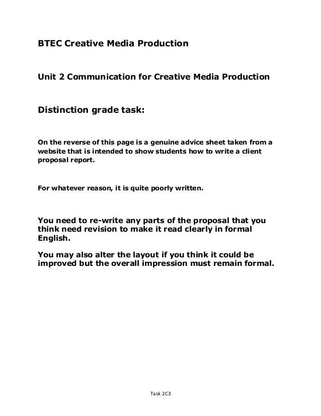 Captivating ... Sample Client Advertising Proposal. BTEC Creative Media Production Unit  2 Communication For Creative Media Production Distinction Grade Task: On ... To Client Proposal Sample