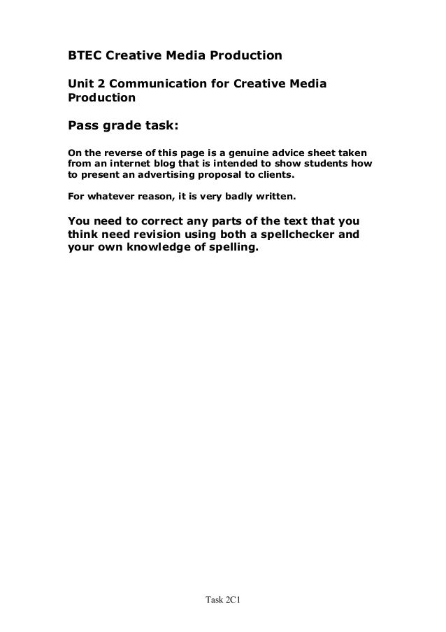BTEC Creative Media ProductionUnit 2 Communication for Creative MediaProductionPass grade task:On the reverse of this page...