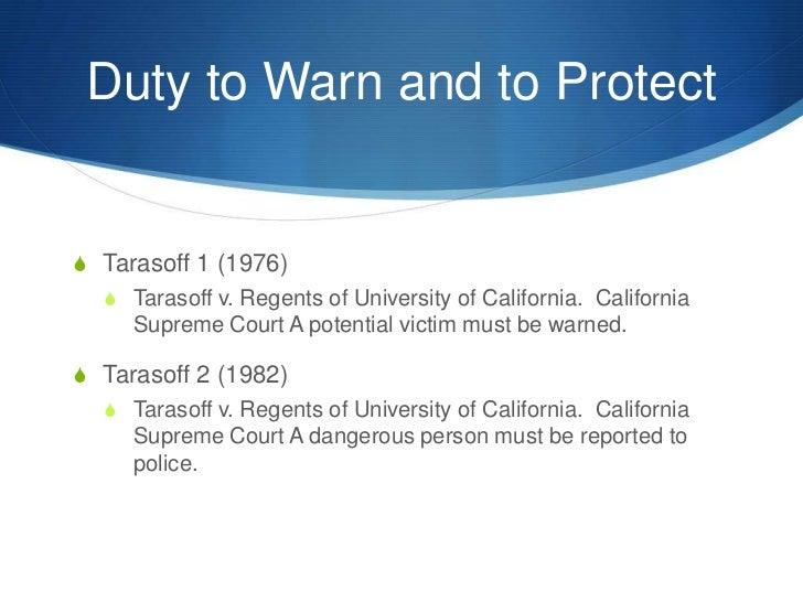 tarasoff v regents of the university of california essay Read this essay on tarasoff that is set by tarasoff v regents of university of v regents of the university of california case involves the.