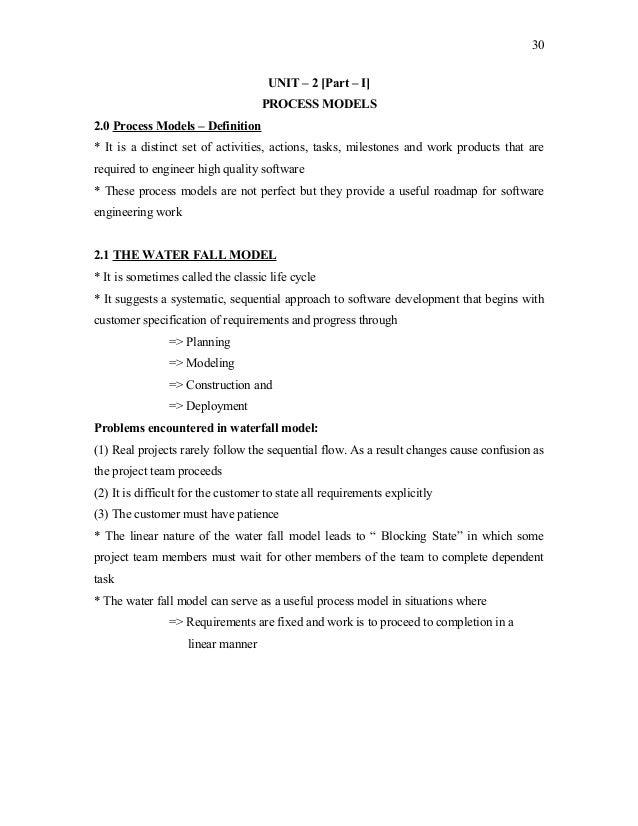 30 UNIT – 2 [Part – I] PROCESS MODELS 2.0 Process Models – Definition * It is a distinct set of activities, actions, tasks...