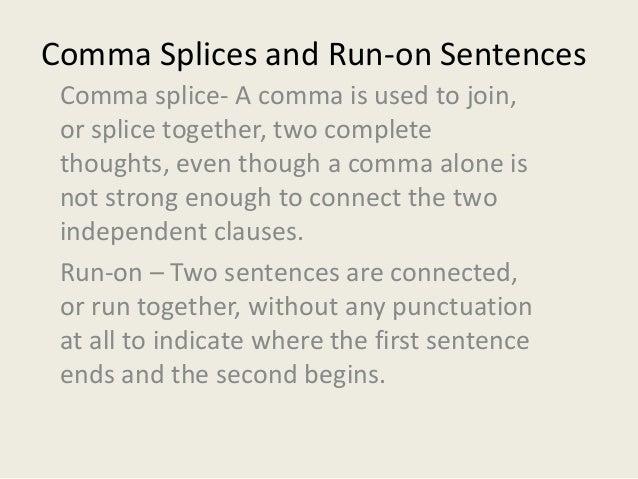 unit 2 grammar comma splices and run