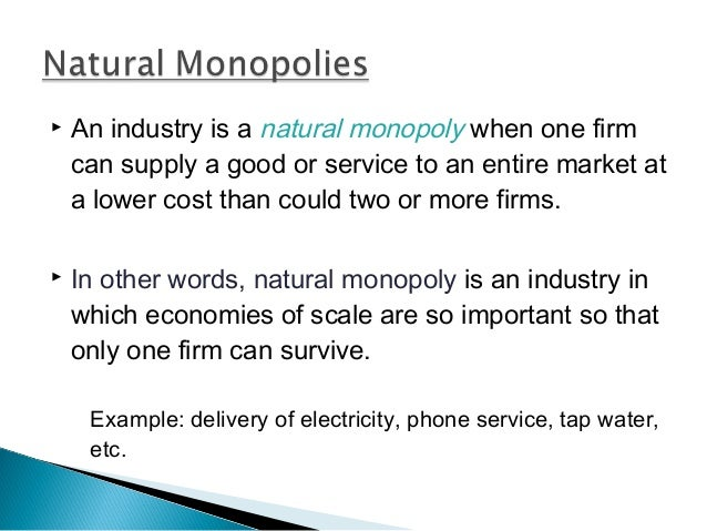 Examples Of Natural Monopoly Goods