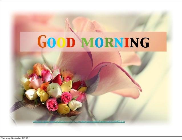 Good morning                            http://s1.favim.com/orig/23/beautiful-flower-girly-pink-pretty-Favim.com-216465.jpg...