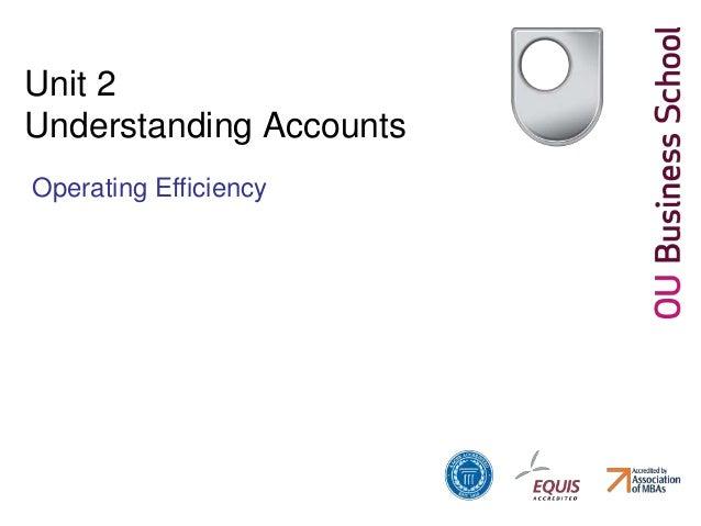 Unit 2 Understanding Accounts Operating Efficiency