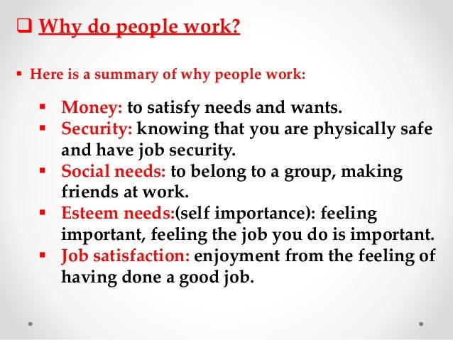 An essay about why do people work