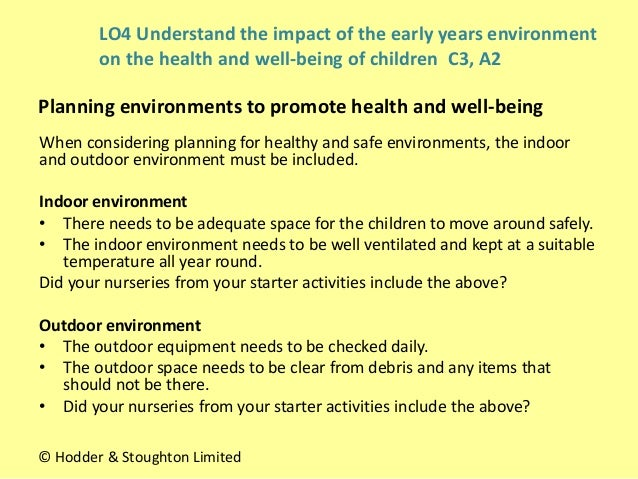 planning healthy and safe environments for Cypcore 34-11 describe the factors to take into account when planning healthy and safe indoor and outdoor environments and services environment has immediate effect.