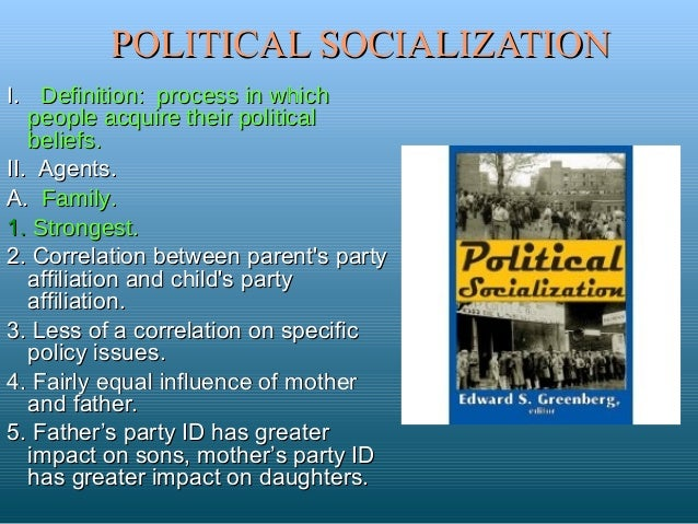 political socialization 2 essay Essay about where my political socialization comes from 528 words | 3 pages where my political socialization comes from a lot of things have played a role in my personal political socialization political ideology is the places where you have informed your beliefs from.