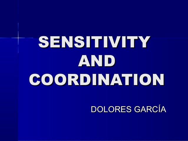 SENSITIVITY AND COORDINATION DOLORES GARCÍA