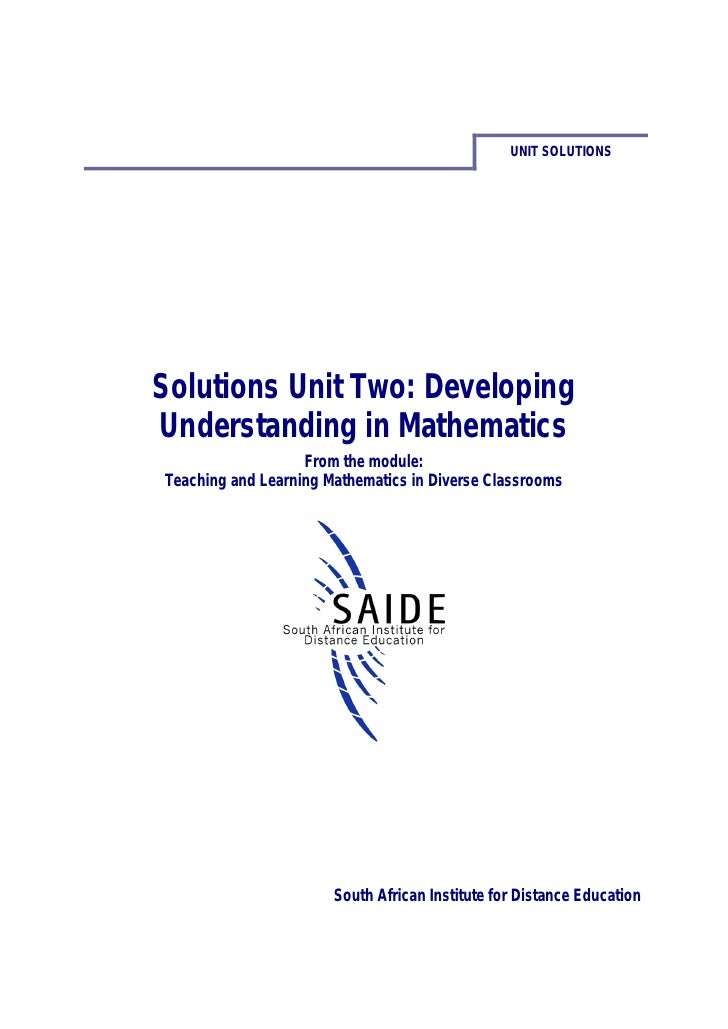 UNIT SOLUTIONSSolutions Unit Two: DevelopingUnderstanding in Mathematics                   From the module:Teaching and Le...