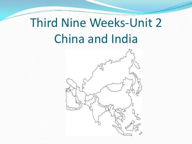 Third Nine Weeks-Unit 2China and India<br />