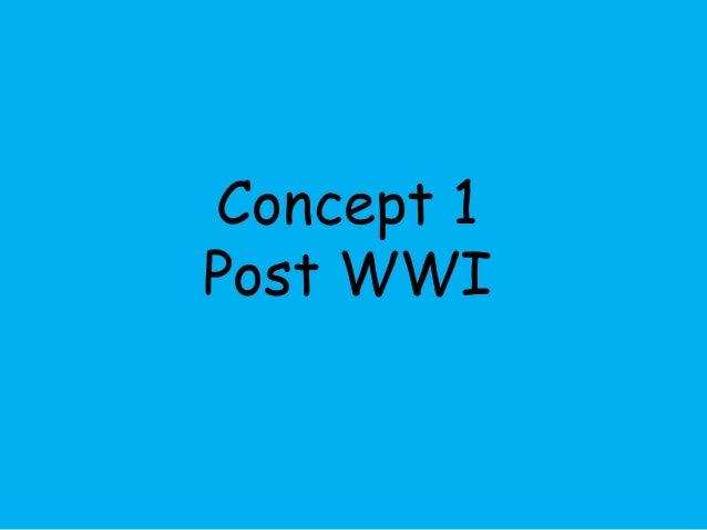 Concept 1  Post WWI