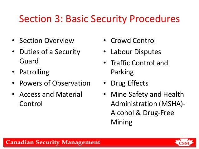 Section 3: Basic Security Procedures • Section Overview • Duties of a Security Guard • Patrolling • Powers of Observation ...