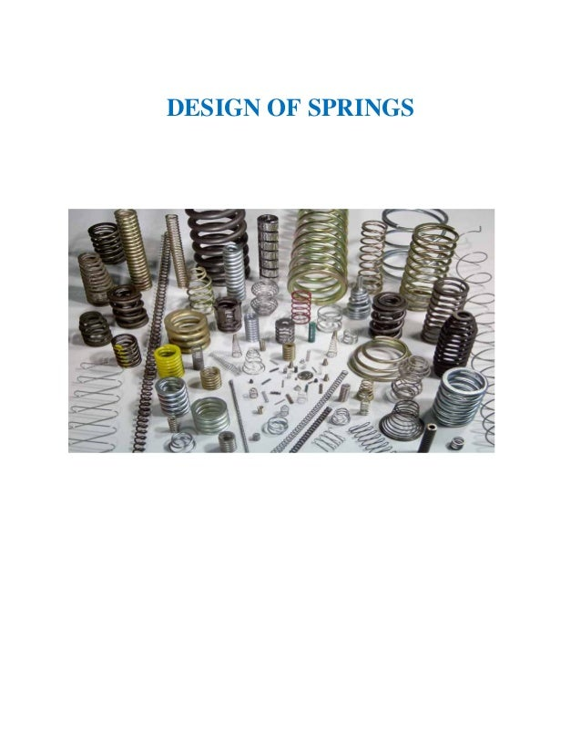 DESIGN OF SPRINGS
