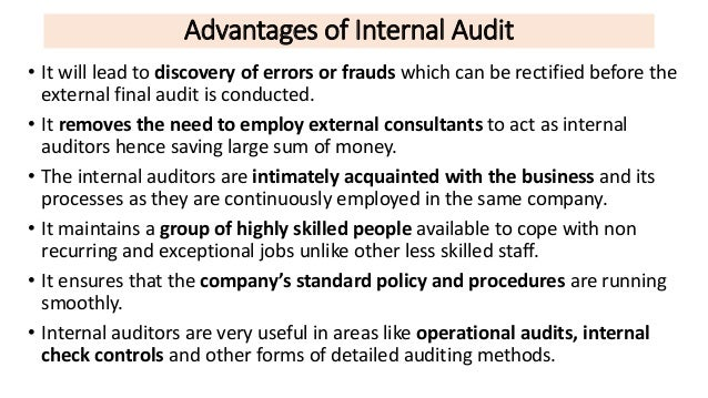 disadvantages of auditing Advantages of an audit 1 because an audit is performed by an independent person, his decisions are chosen to fair and free and thus helps to settle.