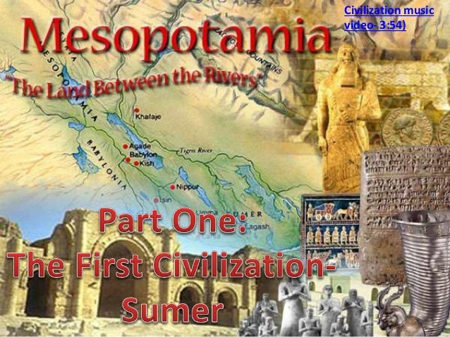 Unit 3 part 1- the first civilization- sumer