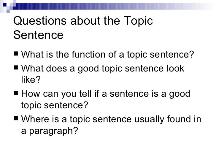 can a topic sentence be a question
