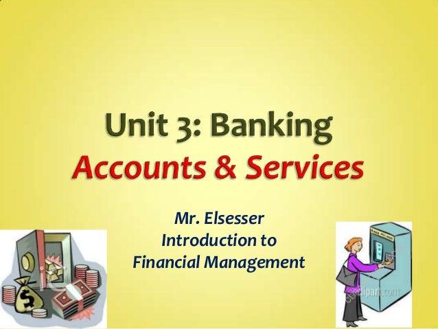 Mr. Elsesser Introduction to Financial Management