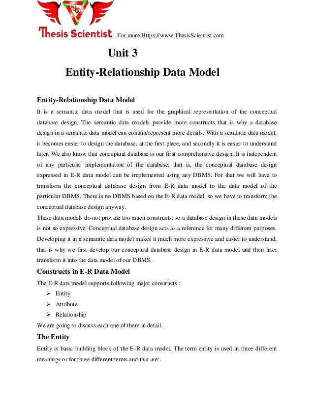 For more Https://www.ThesisScientist.com Unit 3 Entity-Relationship Data Model Entity-Relationship Data Model It is a sema...