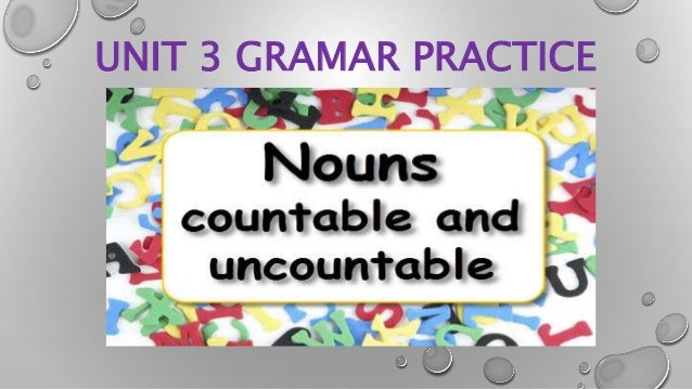 TT6 Unit 3 Grammar practice with a/an, some and any