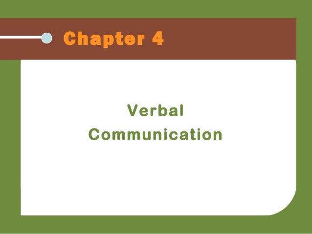 Chapter 4VerbalCommunication