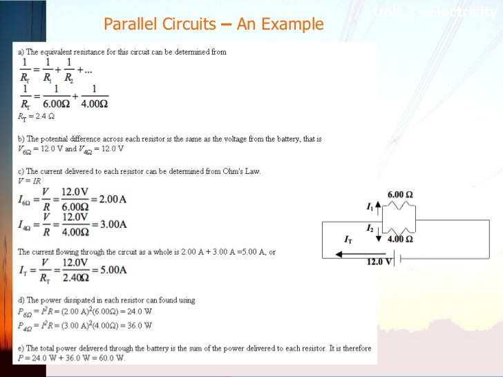 Parallel Circuits  –  An Example Unit 3 –Electricity