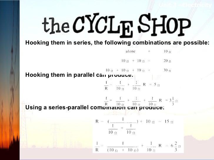 <ul><li>Hooking them in series, the following combinations are possible: </li></ul><ul><li> </li></ul><ul><li> </li></ul...