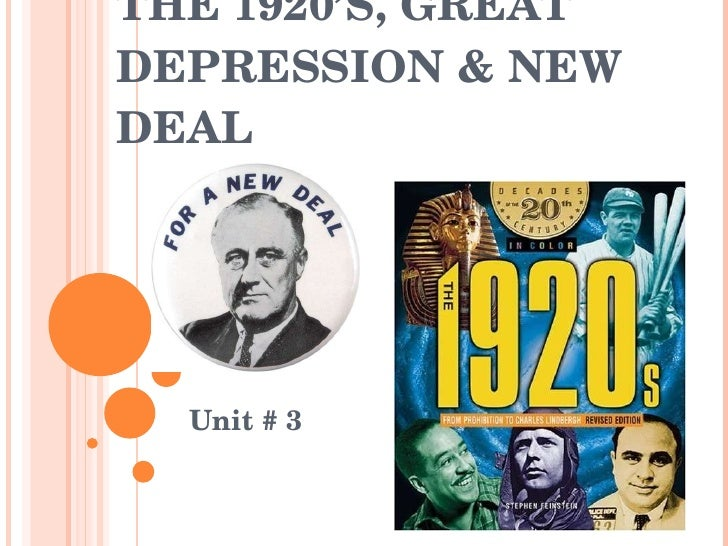 THE 1920'S, GREAT DEPRESSION & NEW DEAL Unit # 3