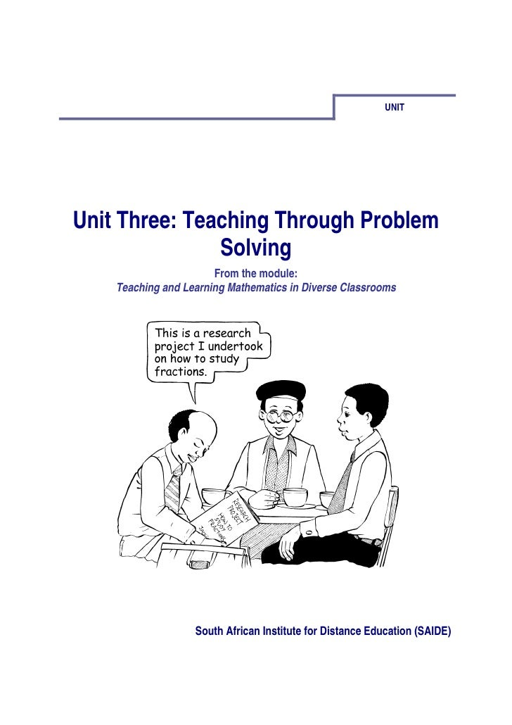 UNITUnit Three: Teaching Through Problem               Solving                       From the module:    Teaching and Lear...