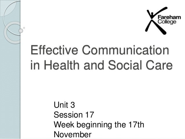 Language In 45 And 47 Stella Street: Unit 3 Pp Effective Communication In Health And Social