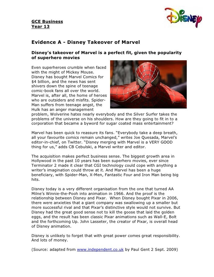 GCE BusinessYear 13Evidence A - Disney Takeover of MarvelDisneys takeover of Marvel is a perfect fit, given the popularity...