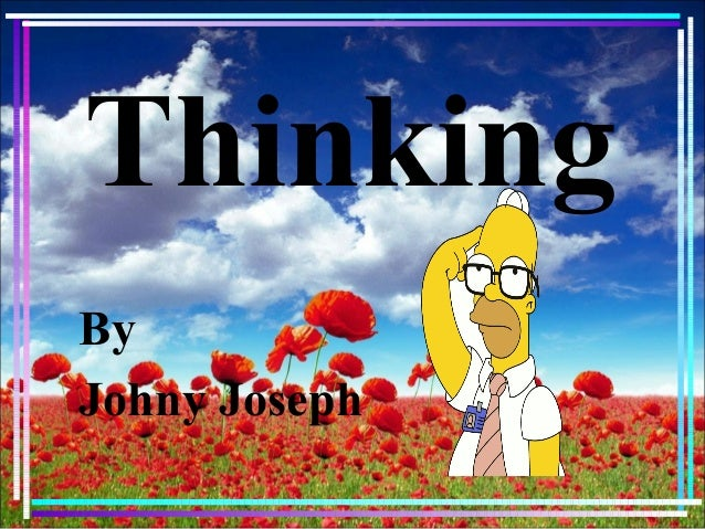 Thinking By Johny Joseph