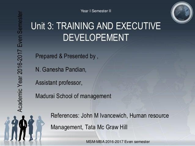 Unit 3 Training And Executive Development