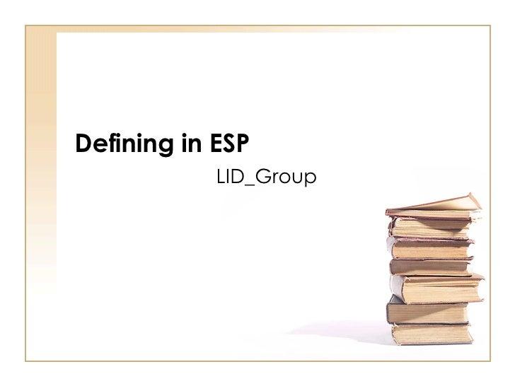 Defining in ESP LID_Group