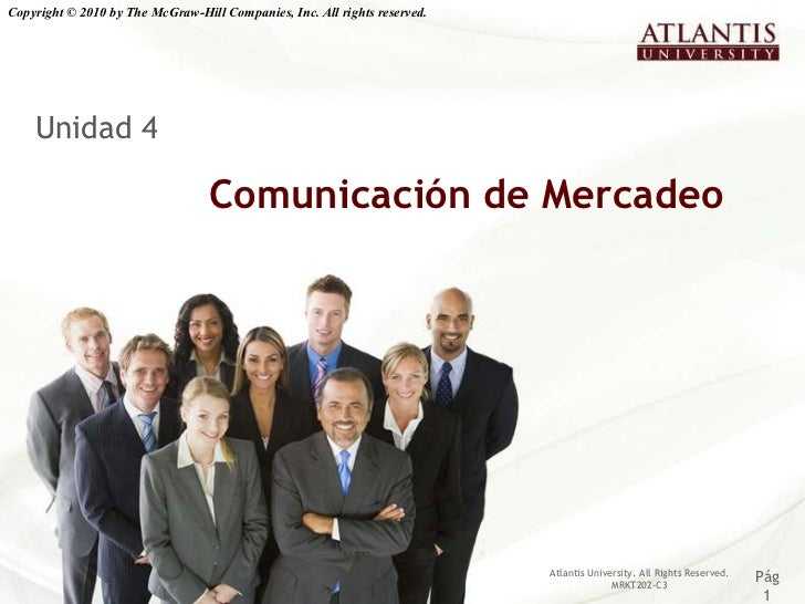 Copyright © 2010 by The McGraw-Hill Companies, Inc. All rights reserved.    Unidad 4                                  Comu...