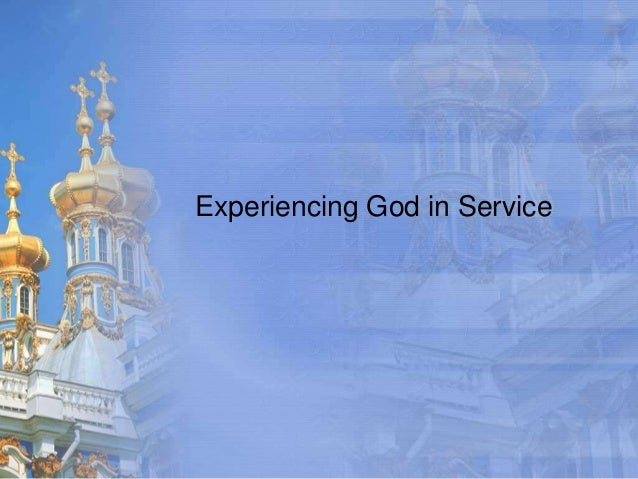 Experiencing God in Service