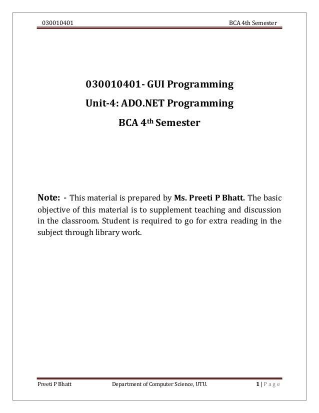 030010401 BCA 4th Semester Preeti P Bhatt Department of Computer Science, UTU. 1 | P a g e 030010401- GUI Programming Unit...