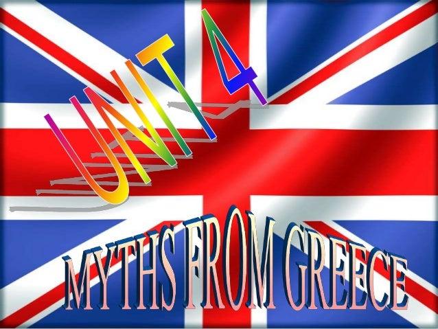 Unit 4 MYTHS FROM GREECE