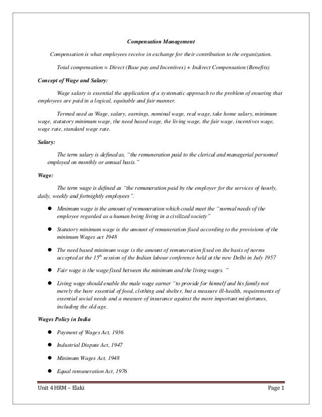 Unit 4 HRM – Elaki Page 1 Compensation Management Compensation is what employees receive in exchange for their contributio...
