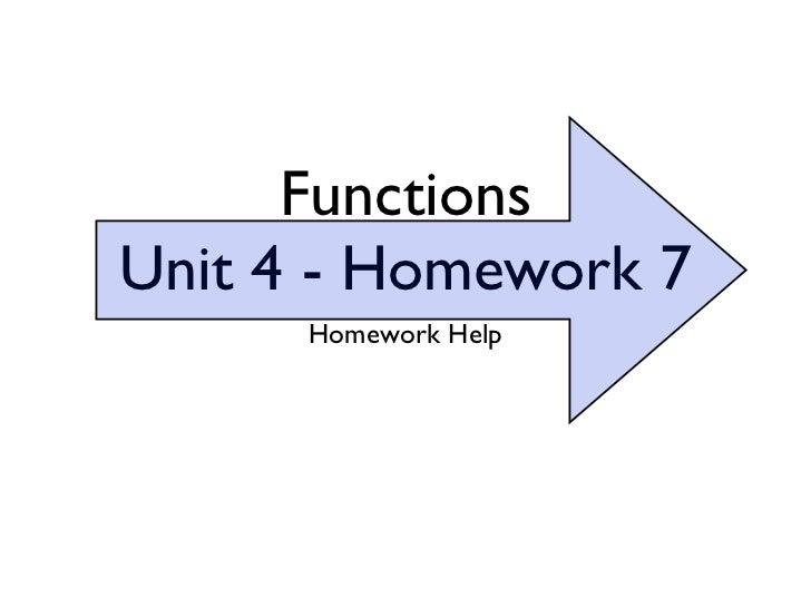 FunctionsUnit 4 - Homework 7      Homework Help